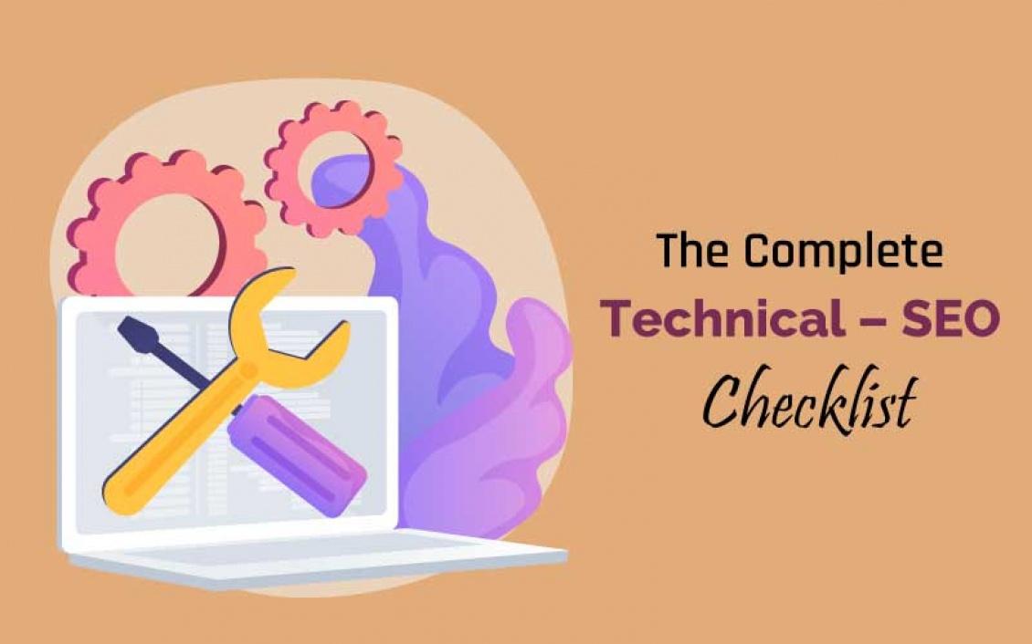 Guide: The Complete Technical - SEO Checklist